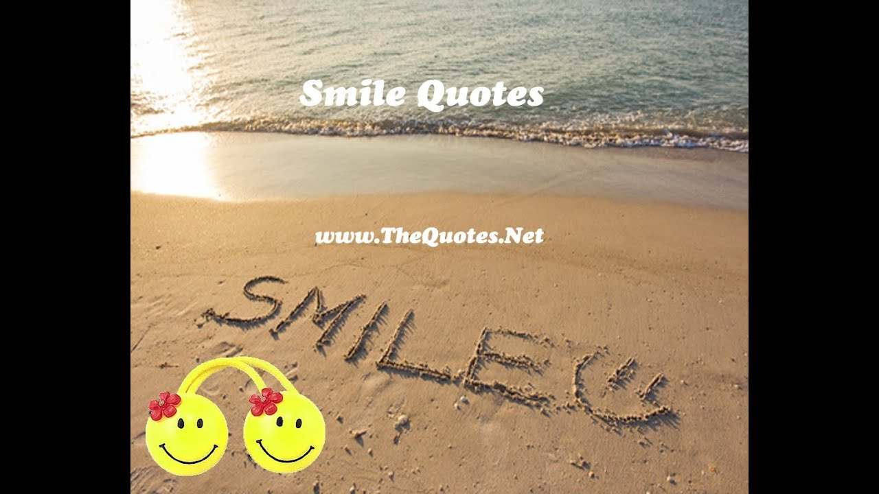 Quotes On Smile Smile Quotes  Youtube