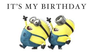 It's my Birthday song in Minion Verson