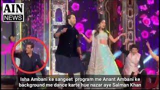 Ambani wedding mai background dancer ke roop me nazar aye Salman Khan