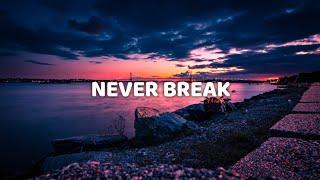 John Legend - Never Break (Lyric Video)