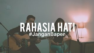 Gambar cover #JanganBaper Element - Rahasia Hati (Cover)