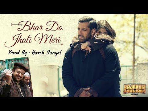Bhar Do Jholi Meri Instrumental Cover Mix Bajrangi Bhaijaan/adnan Sami   Harsh Sanyal