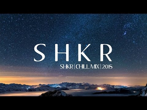 Chill Remix Of Popular Songs 2015 - 2014 [SHKR Mix] Kygo - Matoma - Thomas Jack