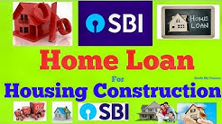 How to Apply SBI Home Loan For Housing Construction |