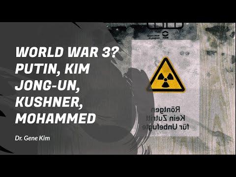 WORLD WAR 3? Putin, Kim Jong-Un, Kushner & Mohammed