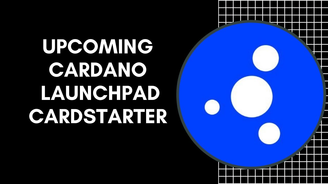 Upcoming Cardano Launchpad: Cardstarter Will Do A 100x - YouTube