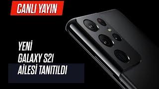 CANLI YAYIN - Galaxy Unpacked 2021