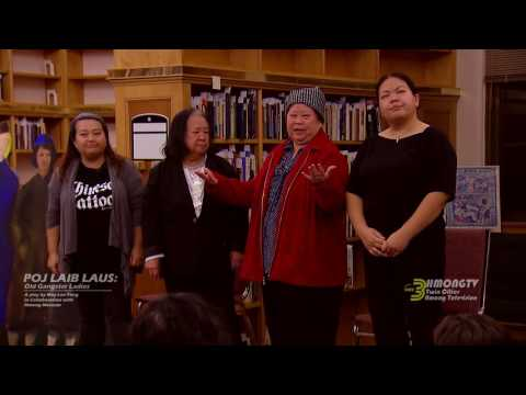 POJ LAIB LAUS: Old Gangster Ladies, a play created by May Lee-Yang.