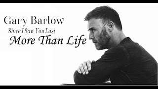 Watch Gary Barlow More Than Life video