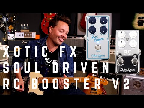 Boost my Soul - Xotic Soul Driven and RC Booster v2 Demo