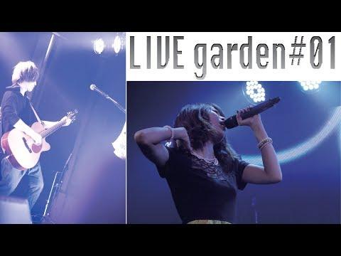 garden#00/LIVE garden#01 trailer