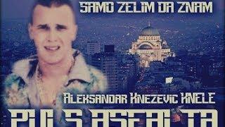 Repeat youtube video Aleksandar Knezevic Knele