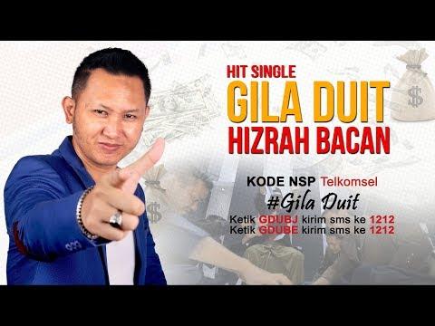 Gila Duit Remix Duth By Hizrah Bacan