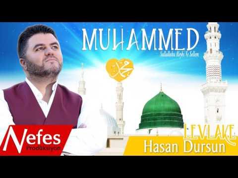 Hasan Dursun  - Muhammed (s.a.v.) - 2017 Mükemmel İlahi
