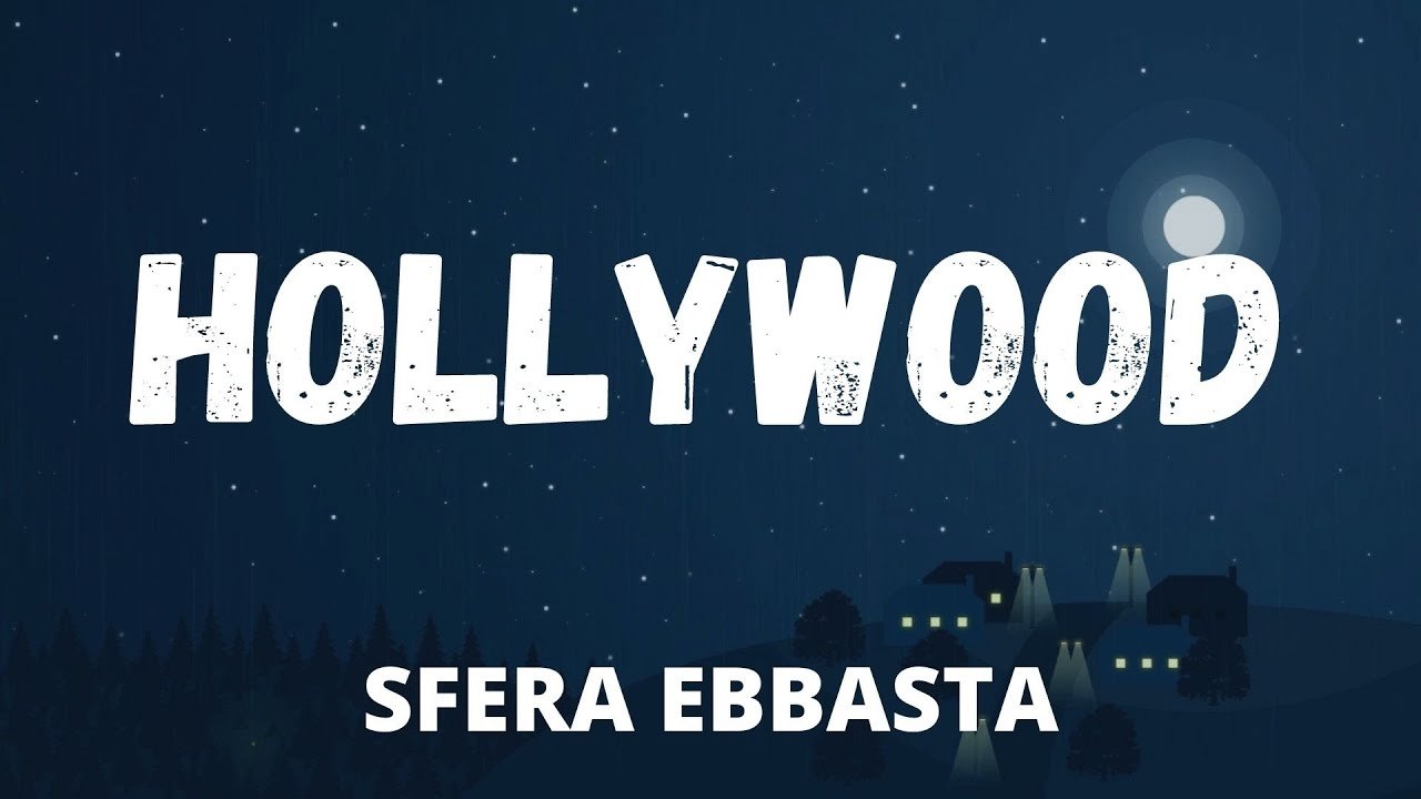 Sfera Ebbasta - Hollywood (Testo / Lyrics)