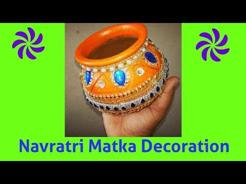 Navratri Special -Matka/Ghat decoration | Clay pot Decoration at home