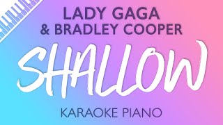 Shallow (Piano Karaoke Instrumental) Lady Gaga & Bradley Cooper Video