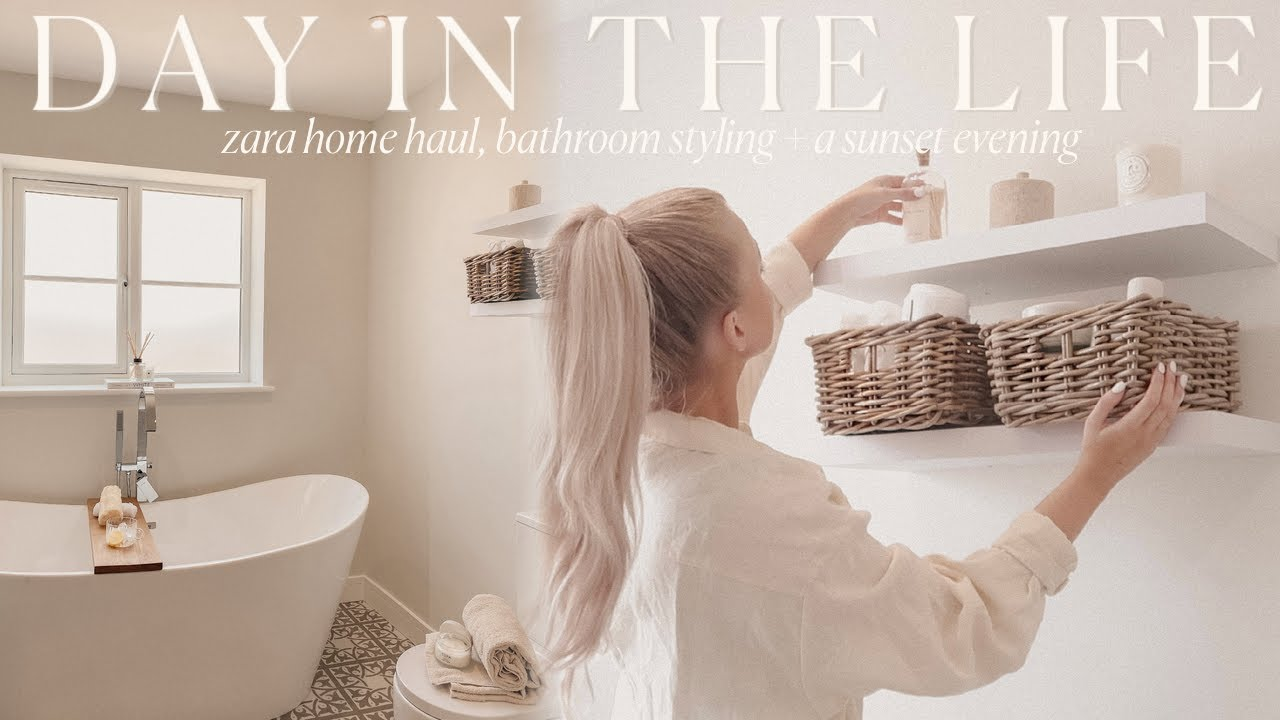 DAY IN THE LIFE | zara home haul, bathroom styling, farmers market + sunset evenings