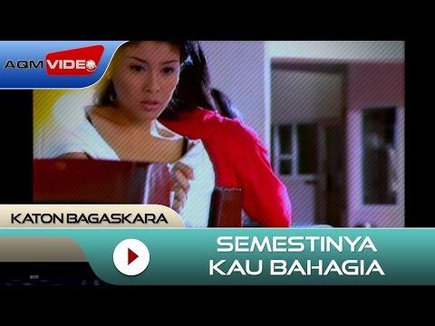 Katon Bagaskara - Semestinya Kau Bahagia |