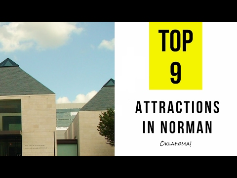 Top 9. Best Tourist Attractions in Norman - Oklahoma