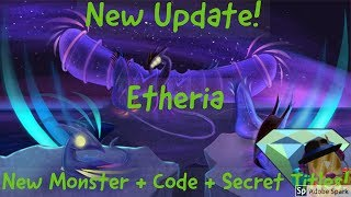 Roblox | Etheria | New Monster + New Code + New Secret Titles!