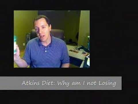 Atkins Diet: Why am I not losing? (Part 1)