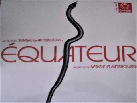 Serge Gainsbourg - Musique du film Equateur