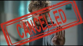 Iron Fist Has Been Cancelled