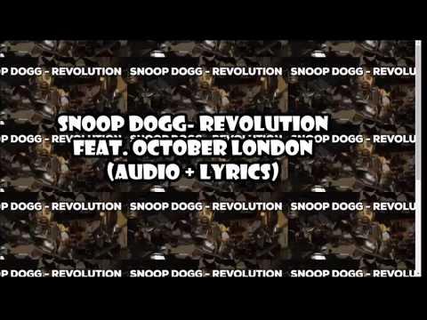 Snoop Dogg  Revolution feat  October London audio + lyrics