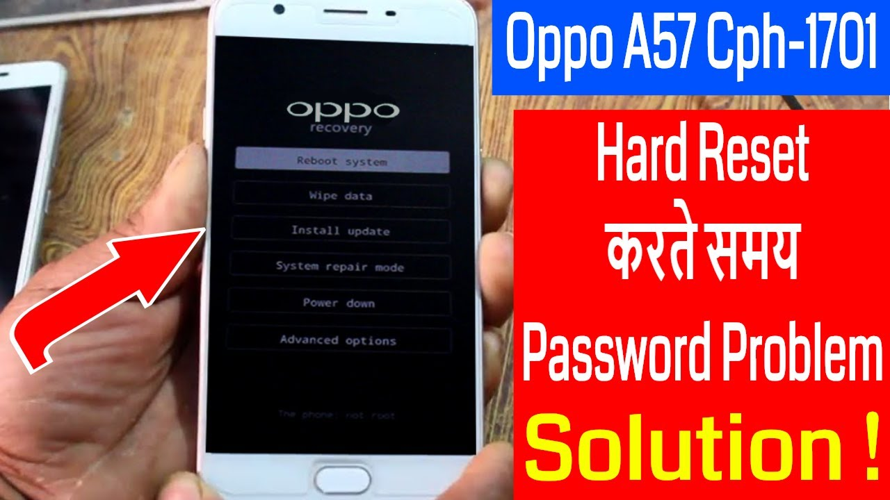 Oppo A57 Cph-1701 Hard Reset करते समय Password Problem Solve Without Box