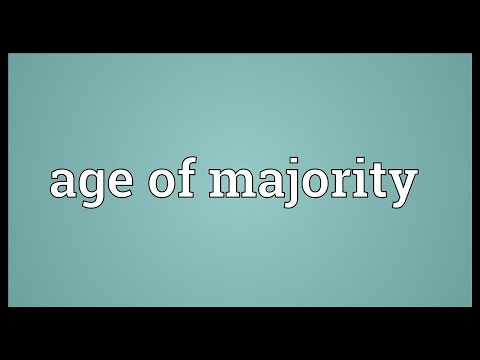 Age of majority Meaning