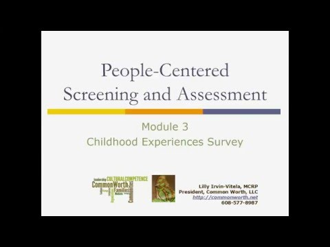 People-Centered Screening and Assessment: Module 3 - Childhood Experienes Survey