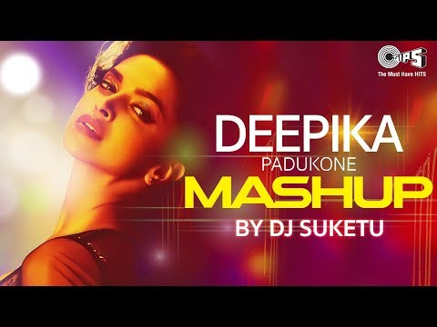 Deepika Padukone Mashup Full Song Video | DJ Suketu | Latest Bollywood Songs
