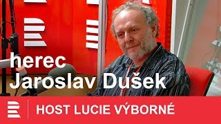 Jaroslav Dušek: Naše civilizace se snaží ubavit k smrti