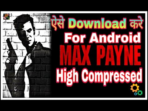 how to download Max Payne for android in hindi - 동영상