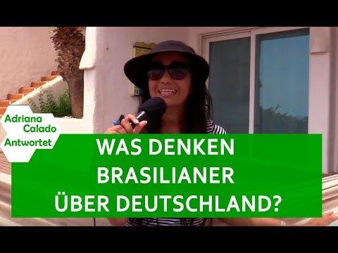 WAS DENKEN BRASILIANER ÜBER DEUTSCHLAND? - ADRIANA CALADO ANTWORTET!