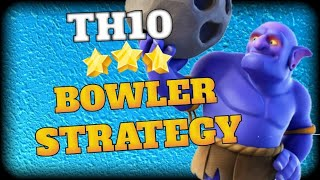 TH10 BOWLER ATTACK STRATEGY 2018 IN Clash Of Clans (Hindi)