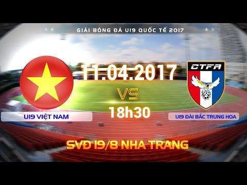 FULL | U19 VIỆT NAM (2-0) U19 ĐÀI LOAN | U19 QUỐC TẾ 2017