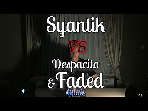 SYANTIK vs DESPACITO vs FADED - ANANTAVINNIE