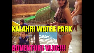 Kalahari Indoor Water Park VLOG
