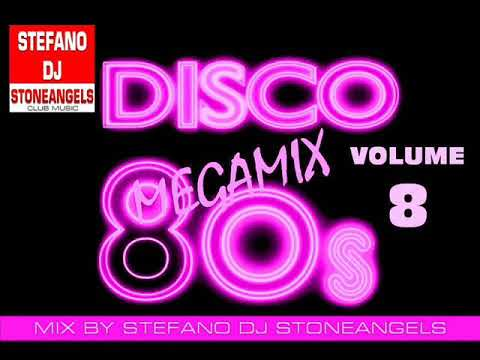 Discoteca Anni 80 Volume 8 Mix By Stefano Dj Stoneangels Youtube