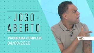 JOGO ABERTO - 04/09/2020 - PROGRAMA COMPLETO