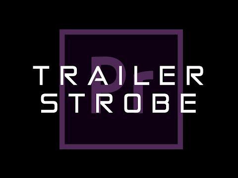 Quick Tip: Trailer Strobe in Premiere
