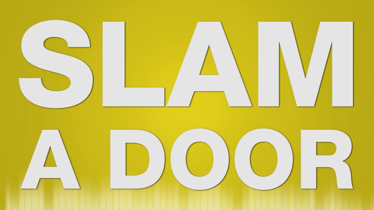 Door Slam SOUND EFFECT - Slamming Door SOUND EFFECT - Tür Knallen SOUND  sc 1 st  YouTube & Door Slam SOUND EFFECT - Slamming Door SOUND EFFECT - Tür Knallen ...