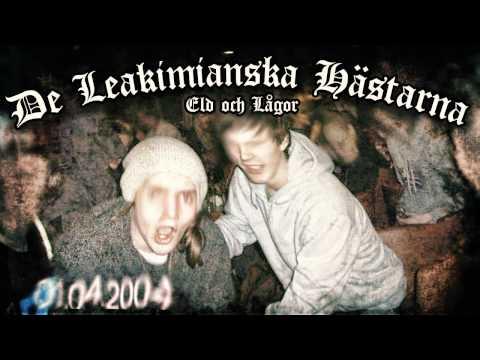 De Leakimianska Hästarna - Eld och Lågor (2012)