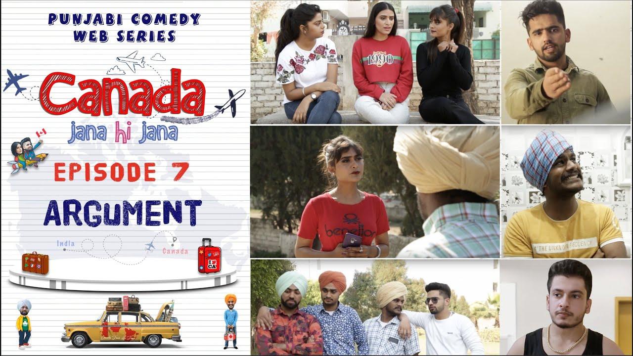 Canada Jana Hi Jana | Episode 7 - ARGUMENT | Punjabi Web Series 2020 | Desi Tape