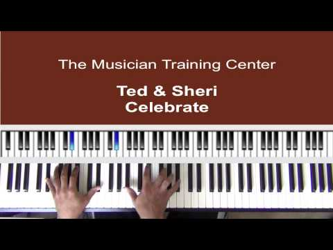 "How to Play ""Celebrate"" by Ted & Sheri"