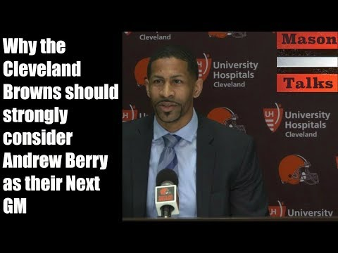 The Browns should Strongly consider Andrew Berry to replace John Dorsey