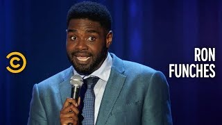 The Government Is Lying to You - Ron Funches