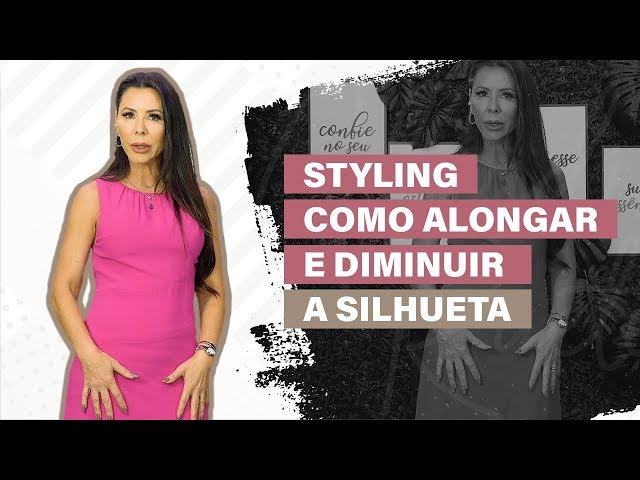 STYLING: COMO ALONGAR E DIMINUIR A SILHUETA